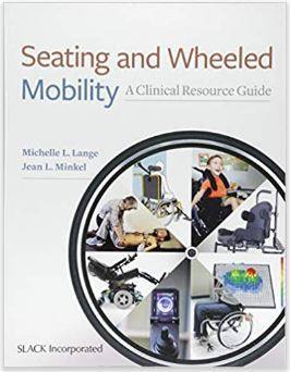 Seating and Wheeled Mobility: A Clinical Resource Guide book cover